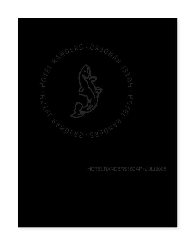 150 Years Jubilee Book for Hotel Randers, 2006